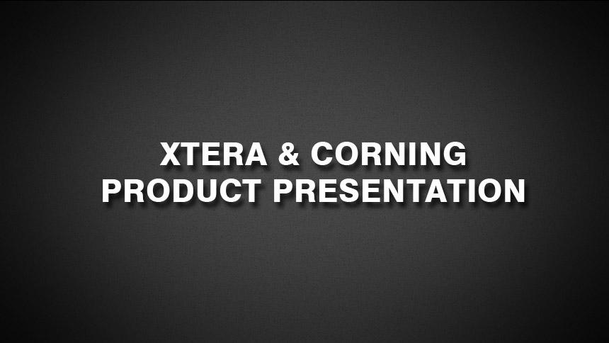 Xtera & Corning Products