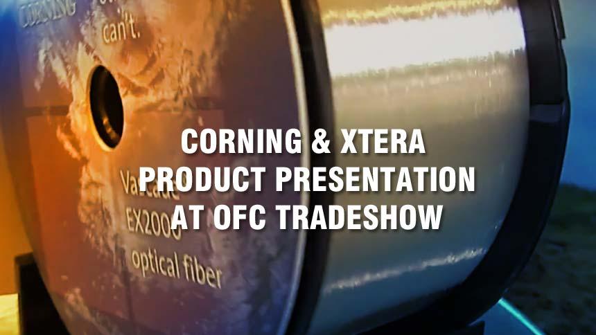 Corning & Xtera Product Presentation